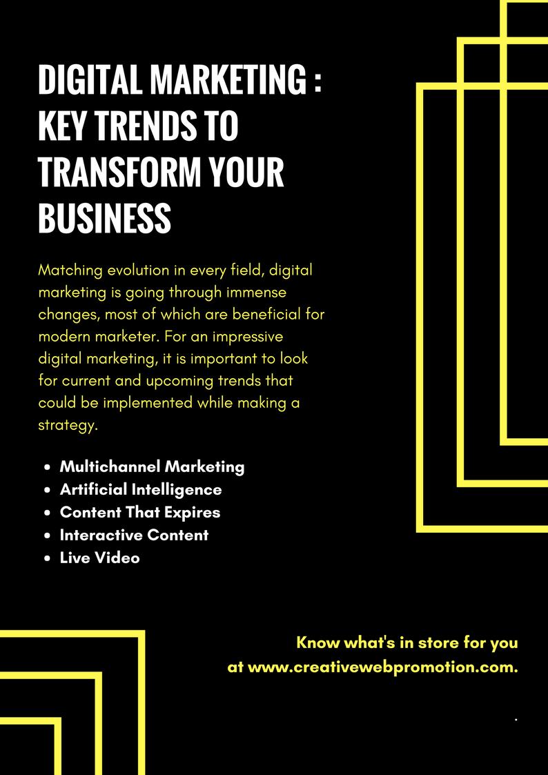 Digital Marketing _ Key Trends To Transform Your Business