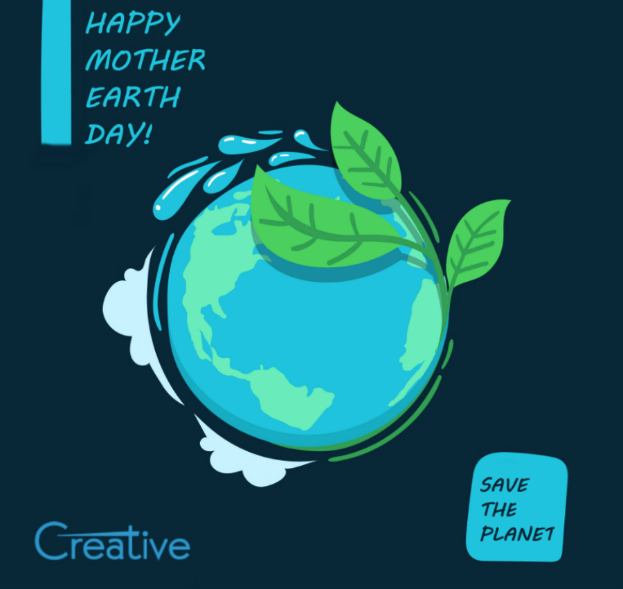 HAPPY MOTHER EARTH DAY 2018